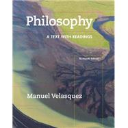 Philosophy A Text with Readings by Velasquez, Manuel, 9781305410473