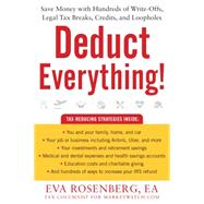 Deduct Everything! by Rosenberg, Eva, 9781630060473