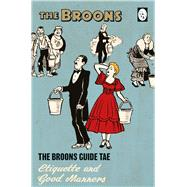 The Broons Guide to Etiquette & Good Manners by Broons, 9781910230473