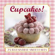 Cupcakes! by Pastor, Carol, 9780754830474