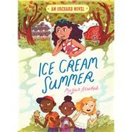 Ice Cream Summer by Atwood, Megan; Andrewson, Natalie, 9781481490474