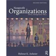 Nonprofit Organizations: Theory, Management, Policy by Anheier; Helmut K., 9780415550475