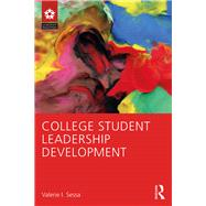 College Student Leadership Development by Sessa; Valerie I., 9781138940475