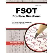 FSOT Practice Questions by Mometrix Media, 9781621200475
