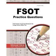 FSOT Practice Questions by Mometrix Media, 9781621200475