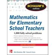Schaum's Outline of Mathematics for Elementary School Teachers by Mendelson, Elliott; Curcio, Frances, 9780071600477