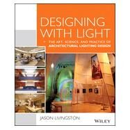 Designing With Light by Livingston, Jason, 9781118740477