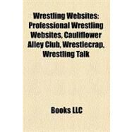 Wrestling Websites by , 9781158720477