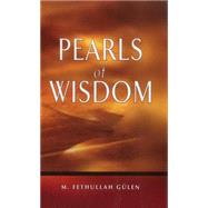 Pearls of Wisdom by Gulen, Fethullah; Unal, Ali, 9781597840477