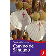 Footprint Camino De Santiago by Symington, Andy, 9781910120477