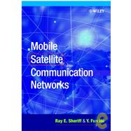 Mobile Satellite Communication Networks by Sheriff, Ray E.; Hu, Y. Fun, 9780471720478