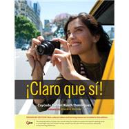 Claro que si!, Enhanced by Caycedo Garner, Lucia; Rusch, Debbie; Dominguez, Marcela, 9781285740478