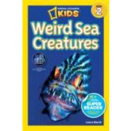 National Geographic Readers: Weird Sea Creatures by MARSH, LAURA, 9781426310478