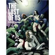 The Lust of Us 1 by Dickman, Robert; Hardlard, Charlie Reese, 9781681120478