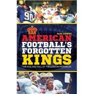 American Football's Forgotten Kings by Cassidy, Alex, 9781785310478
