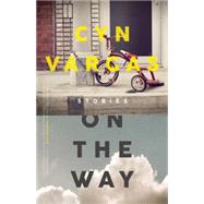 On the Way by Vargas, Cyn, 9781940430478