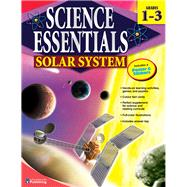 Science Essentials: Solar System, Grades 1-3
