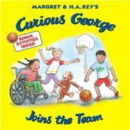 Curious George Joins the Team by Rey, H. A., 9781328910479