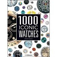 1000 Iconic Watches by Daveau, Vincent, 9783848010479