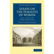 Essays on the Pursuits of Women by Cobbe, Frances Power, 9781108020480