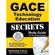 Gace Technology Education Secrets by Gace Exam Secrets Test Prep, 9781627330480