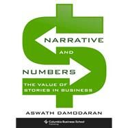 Narrative and Numbers by Damodaran, Aswath, 9780231180481
