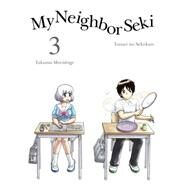 My Neighbor Seki, 3 by Morishige, Takuma, 9781941220481