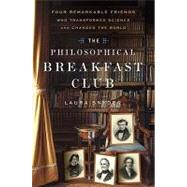 The Philosophical Breakfast Club by SNYDER, LAURA J., 9780767930482