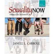 Sexuality Now Embracing Diversity by Carroll, Janell L., 9781305630482
