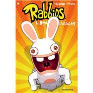 Rabbids #1: Bwaaaaaaaaaah! by Thitaume; Pujol, Romain, 9781629910482