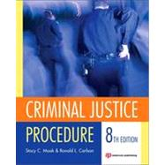 Criminal Justice Procedure by Moak; Stacy, 9781455730483