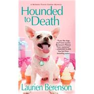 Hounded to Death by Berenson, Laurien, 9781496700483