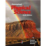 Conceptual Physical Science Plus Mastering Physics with Pearson eText -- Access Card Package by Hewitt, Paul G.; Suchocki, John A.; Hewitt, Leslie A., 9780134060484