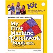 My First Machine Patchwork Book by Cherry, Winky, 9781618470485