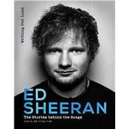 Ed Sheeran Writing Out Loud by Sullivan, Caroline, 9781787390485