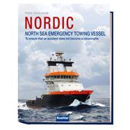 Nordic: North Sea Emergency Towing Vessel by Andryszak, Peter, 9783782210485
