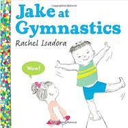 Jake at Gymnastics by Isadora, Rachel, 9780399160486