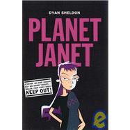 Planet Janet by SHELDON, DYAN, 9780763620486