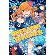 Oresama Teacher 21 by Tsubaki, Izumi, 9781421590486
