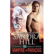 Vampire in Paradise by Hill, Sandra, 9780062210487