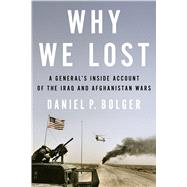 Why We Lost by Bolger, Daniel, 9780544370487