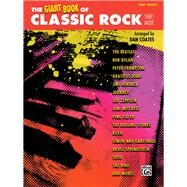 The Giant Book of Classic Rock Sheet Music by Coates, Dan (ADP), 9781470610487