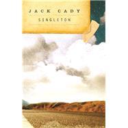 Singleton by Cady, Jack; Skillingstead, Jack, 9781630230487