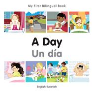A Day / Un dia by Milet Publishing, 9781785080487