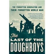 The Last of the Doughboys by Rubin, Richard, 9780544290488