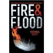 Fire & Flood by Scott, Victoria, 9780545730488