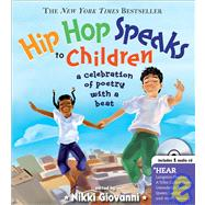 Hip Hop Speaks to Children by Giovanni, Nikki, 9781402210488