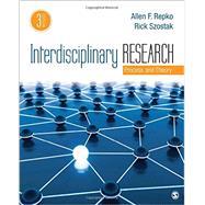 Interdisciplinary Research by Repko, Allen F.; Szostak, Rick, 9781506330488