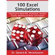 100 Excel Simulations by Verschuuren, Gerard M., Dr., 9781615470488