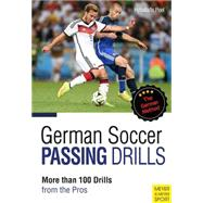 German Soccer Passing Drills by Hyballa, Peter; Te Poel, Hans-dieter, 9781782550488